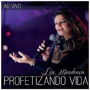 CD LEA MENDONCA PROFETIZANDO VIDA AO VIVO