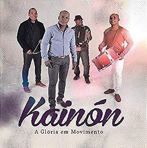 CD KAINON A GLORIA EM MOVIMENTO