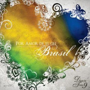 CD DIANTE DO TRONO POR AMOR DE TI OH BRASIL
