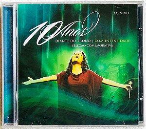 CD DIANTE DO TRONO COM INTENSIDADE 10 ANOS