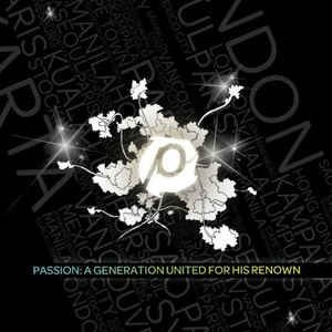 CD PASSION A GENERATION UNITED FOR HIS RENOWN