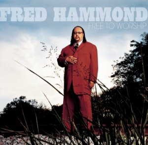 CD FRED HAMMOND FREE TO WORSHIP