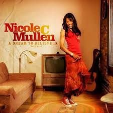 CD NICOLE C MULLEN A DREAM TO BELIEVE IN VOLUME 2