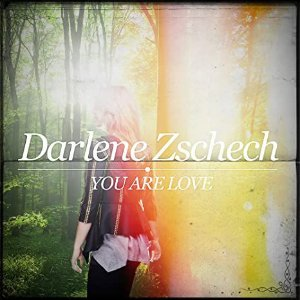 CD DARLENE ZSCHECH YOU ARE LOVE