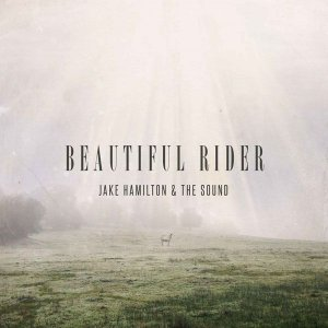 CD BEAUTIFUL RIDER JAKE HAMILTON E THE SOUD