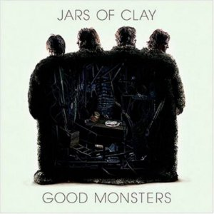 CD JARS OF CLAY GOOD MONSTERS