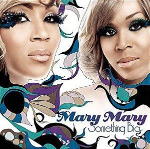 CD MARY MARY SOMETHING BIG
