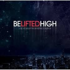 CD E DVD BETHEL CHURCH BELIFTEDHIGH LIVE WORSHIP