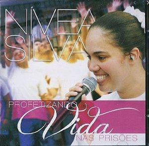 CD PROFETIZANDO VIDA NAS PRISÕES NÍVEA SILVA