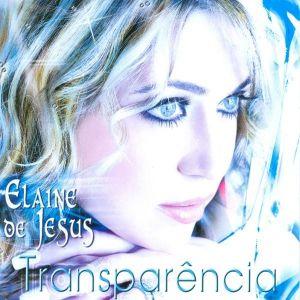 CD TRANSPARÊNCIA ELAINE DE JESUS
