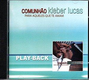 CD PLAYBACK KLEBER LUCAS PARA AQUELES QUE TE AMAM
