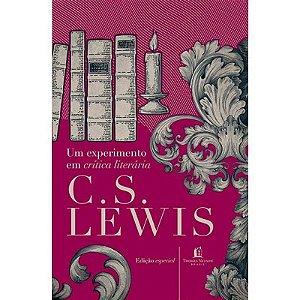 Livro Um experimento em crítica literária C.S Lewis