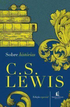 Livro Sobre histórias C.S Lewis