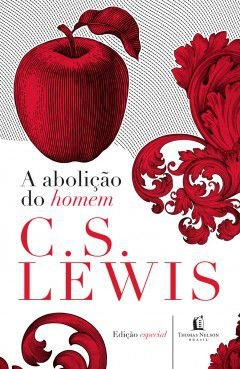 Livro Abolição do Homem C.S Lewis