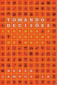 Livro Tomando Decisões Segundo a vontade de Deus
