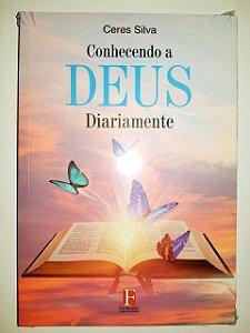 Livro Conhecendo a Deus diariamente |Ceres Silva|