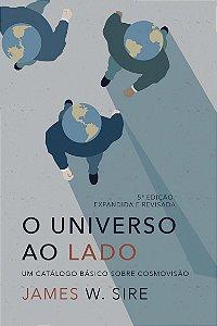 Livro O Universo Ao Lado |James W. Sire|