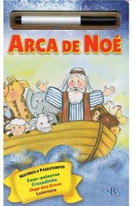 HISTÓRIA BÍBLICA E PASSATEMPOS - ESCREVA E APAGUE: ARCA DE NOÉ