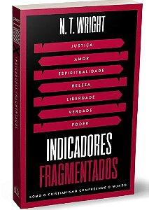 Livro Indicadores Fragmentados |N. T. Wright|
