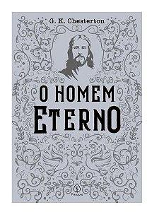 Livro O Homem Eterno |G. K. Chesterton|