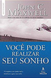 Livro Você pode realizar seu sonho |John C. Maxwell|