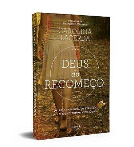 Livro Deus do Recomeço |Carolina Lacerda|