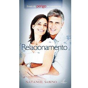 Livro Relacionamento: Sinais De Perigo No Casamento Nataniel Sabino 