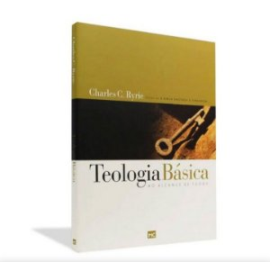 Livro Teologia Básica ao Alcance de todos  |Charles C. Ryrie |