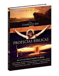Livro O guia completo das profecias bíblicas |Stephen M. Miller|