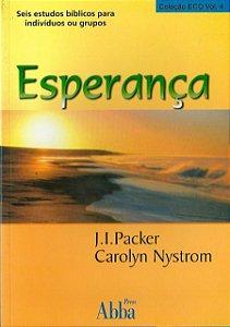 Livro Esperança |J.I Packer & Carolyn Nystrom|