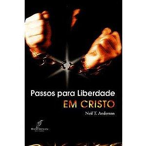 Livro Passos para Liberdade em Cristo |Neil T. Anderson|