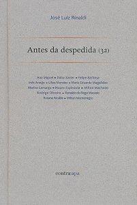 """<span class=""""bn"""">Antes da despedida (32)</span><span class=""""as"""">Zé Luiz Rinaldi</span>"""