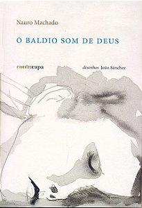 """<span class=""""bn"""">Baldio som de Deus, O</span><span class=""""as"""">Nauro Machado</span>"""