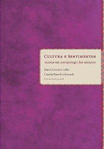 """<span class=""""bn"""">Cultura e sentimentos: <br>ensaios em <br>antropologia das emoções</span><span class=""""as"""">Maria Claudia Coelho <br>Claudia Barcellos Rezende [org.]</span>"""