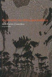 "<span class=""bn"">Estranho na clínica psicanalítica: vicissitudes da subjetividade, O</span><span class=""as"">Juan Carlos Cosentino [org.]</span>"
