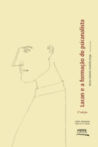 "<span class=""bn"">Lacan e a formação do psicanalista</span><span class=""as"">Marco Antonio Coutinho Jorge [org.]</span>"