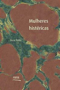 "<span class=""bn"">Mulheres histéricas</span><span class=""as"">Vera Pollo</span>"