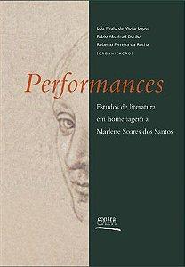 """<span class=""""bn"""">Performances: estudos de literatura em homenagem a Marlene Soares dos Santos</span><span class=""""as"""">Luiz Paulo M. Lopes, Fabio A. Durão & Roberto F. Rocha [org.]</span>"""
