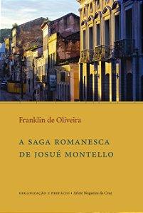 """<span class=""""bn"""">Saga romanesca <br>de Josué Montello, A</span><span class=""""as"""">Franklin de Oliveira</span>"""