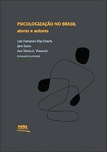 """<span class=""""bn"""">Psicologização no Brasil: atores e autores</span><span class=""""as"""">Luiz Fernando Dias Duarte, <br>Jane Russo & Ana Venancio [org.]</span>"""