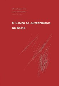 "<span class=""bn"">Campo da antropologia <br>no Brasil, O</span><span class=""as"">Wilson Trajano Filho <br>Gustavo Lins Ribeiro [org.]</span>"