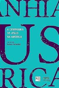"<span class=""bn"">Companhia de Jesus <br>na América, A</span> <span class=""as"">Eunícia Barros B. Fernandes [org.]</span>"