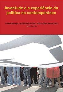"""<span class=""""bn"""">Juventude e a experiência da política no contemporâneo</span><span class=""""as"""">Claudia Mayorga, Lucia Rabello de Castro & Marco Aurélio Maximo Prado</span>"""