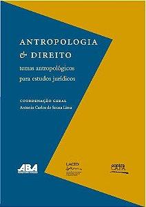"""<span class=""""bn"""">Antropologia & Direito: <br>temas antropológicos <br>para estudos jurídicos</span><span class=""""as"""">Antonio Carlos de Souza Lima <br>(coord.)</span>"""