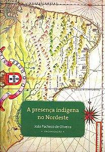 "<span class=""bn"">Presença indígena no Nordeste, A</span><span class=""as"">João Pacheco de Oliveira [org.]</span>"