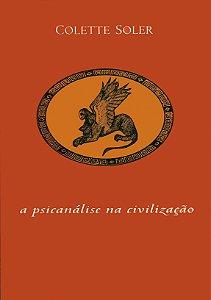 "<span class=""bn"">Psicanálise na civilização, A</span><span class=""as"">Colette Soler</span>"