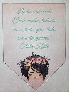 Flamula Frida Nada é absoluto...