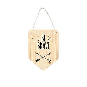 Flâmula Be Brave
