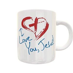 Caneca I Love You Jesus