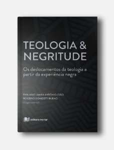 Teologia & Negritude - Emiliano Jamba e Doni Bueno